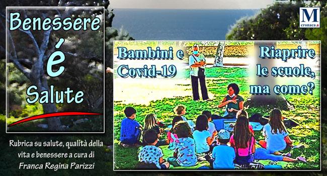 Bambini E Covid 19 Riaprire Le Scuole Ma Come Mediterraneo Cronaca