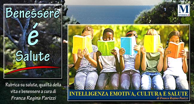 Intelligenza Emotiva Cultura E Salute Mediterraneo Cronaca