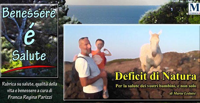 Il Deficit Di Natura Mediterraneo Cronaca