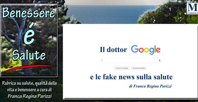 Il Dottor Google E Le Fake News Sulla Salute Mediterraneo Cronaca