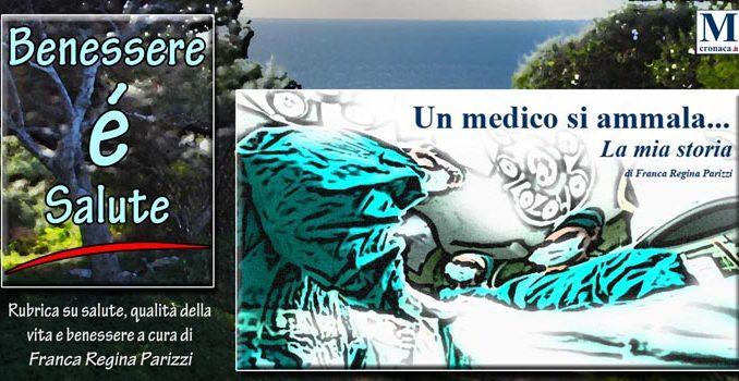 Un Medico Si Ammala La Mia Storia Mediterraneo Cronaca