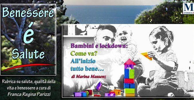 Bambini E Lockdown Come Va All Inizio Tutto Bene Mediterraneo Cronaca