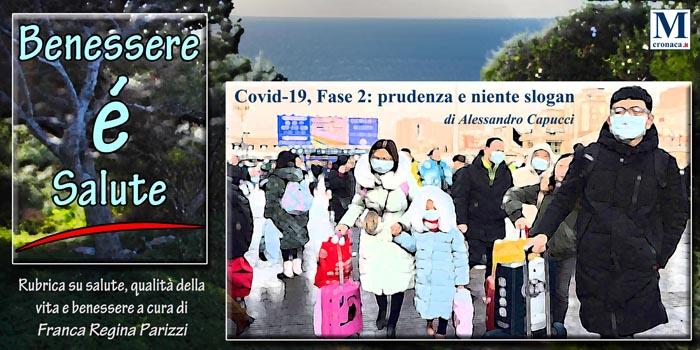 Covid 19 Fase 2 Prudenza E Niente Slogan Mediterraneo Cronaca
